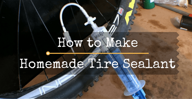 Homemade Tire Sealant