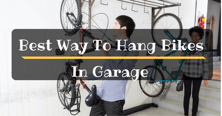 Best Way To Hang Bikes In Garage
